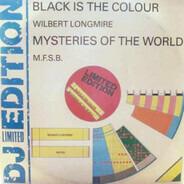 Wilbert Longmire / MFSB - Black Is The Colour / Mysteries Of The World