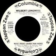 Wilbert Longmire - Music Speaks Louder Than Words