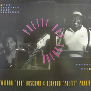 Wilbur Bascomb & Bernard Purdie - The Electric Bass Sessions - Pretty Bad Breaks Volume 1