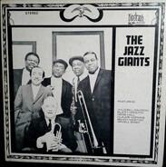 Wild Bill Davison , Buzzy Drootin , Herb Hall , Claude Hopkins , Benny Morton , Arvell Shaw - The Jazz Giants