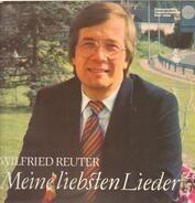 Wilfried Reuter - Meine Liebsten Lieder