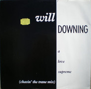 Will Downing - A Love Supreme (Chasin' The Trane Mix)