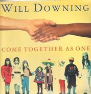 Will Downing - Come Together As One / A Love Supreme