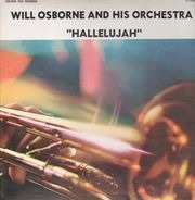 Will Osborne And His Orchestra - Hallelujah