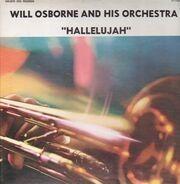Will Osborne And His Orchestra - Hallelujah