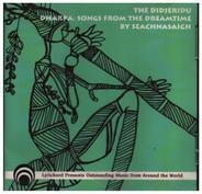 Will Seachnasaigh - The Didjeridu (Dharpa: Songs From The Dreamtime)