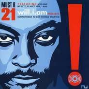 Will.I.Am (Of Black Eyed Peas) - Must Be 21