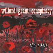 Willard Grant Conspiracy - Let It Roll