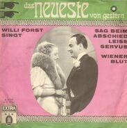 Willi Forst - Sag Beim Abschied Leise Servus / Wiener Blut