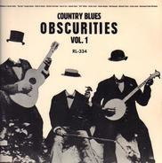 William And Versey Smith a.o. - Country Blues Obscurities Vol. 1
