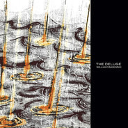 William Basinski - The Deluge