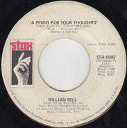 William Bell - A Penny For Your Thoughts / 'Till My Back Ain't Got No Bone