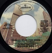 William Bell - Coming Back For More / I Absotively, Posolutely Love You
