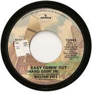 William Bell - Easy Comin' Out (Hard Goin' In) / Your Love Keeps Me Going