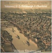 William Fitzsimmons - The Pittsburgh Collection Volumes 1 & 2: Pittsburgh & Charleroi