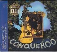 William Lee Ellis - Conqueroo