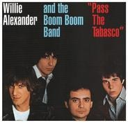 Willie Alexander & The Boom Boom Band - Pass The Tabasco