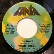 Willie Colón - Ghana'e / No Cambiaré