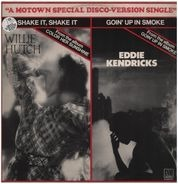 Willie Hutch / Eddie Kendricks - Shake It, Shake It / Goin' Up In Smoke