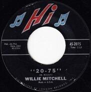 Willie Mitchell - 20-75 / Secret Home
