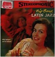 Willie Rodriguez And His Orchestra - Big Band Latin Jazz
