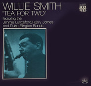 Willie Smith - Tea For Two