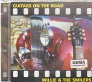 Willie & The Smilers - Guitars on the Road