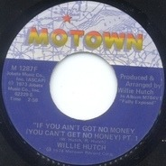 Willie Hutch - If You Ain't Got No Money
