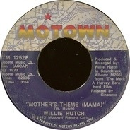 Willie Hutch - Slick / Mother's Theme (Mama)
