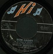Willie Mitchell - Bum Daddy / Prayer Meetin'