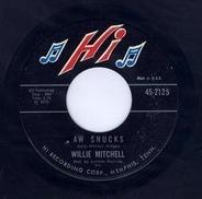 Willie Mitchell - Slippin' & Slidin' / Aw Shucks