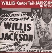 Willis Jackson - On My Own