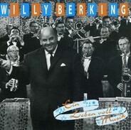 Willy Berking - Ein Leben Voll Musik
