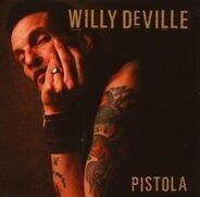 Willy Deville - Pistola