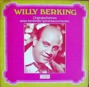 Willy Berking - Originalaufnahmen Seines Berühmten Spitzentanzorchesters