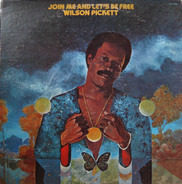 Wilson Pickett - Join Me and Let's Be Free