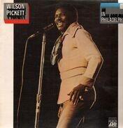 Wilson Pickett - In Philadelphia