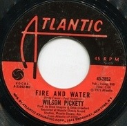 Wilson Pickett - Fire And Water