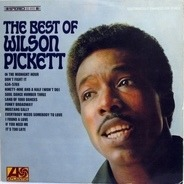Wilson Pickett - The Best Of Wilson Pickett