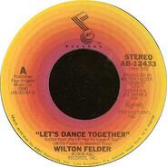 Wilton Felder - Let's Dance Together
