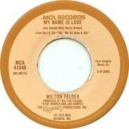 Wilton Felder - My Name Is Love