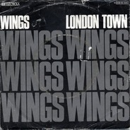 Wings = Wings - London Town