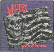 The Wipers - Youth of America