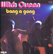 Witch Queen - Bang A Gong