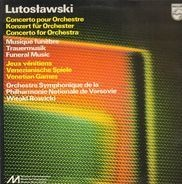 Witold Lutoslawski / The National Warsaw Philharmonic Orchestra / Witold Rowicki - Concerto Pour Orchestre/ Musique Funèbre/ Jeux Vénitiens