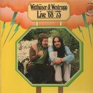 Witthüser & Westrupp - Live 68 73
