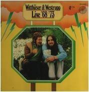 Witthueser & Westrupp - Live '68-'73