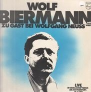 Wolf Biermann - Wolfgang Neuss - Wolf Biermann (Ost) Zu Gast Bei Wolfgang Neuss (West)
