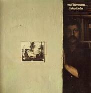 Wolf Biermann - Liebeslieder