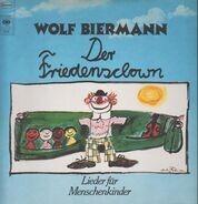 Wolf Biermann - Der Friedensclown - Lieder Für Menschenkinder